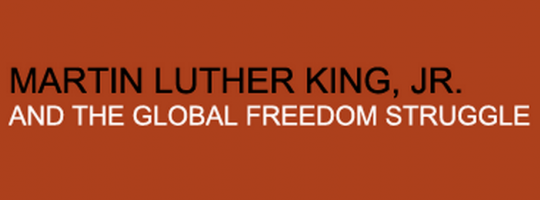 Martin Luther King, Jr., and the Global Freedom Struggle