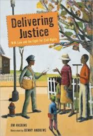 Delivering Justice, written by Jim Haskins, illustrated by Benny Andrews