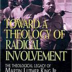 The Theological Legacy of Martin Luther King, Jr.