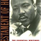 The Essential Writings and Speeches of Martin Luther King, Jr.