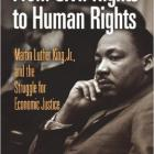 Martin Luther King, Jr., and the Struggle for Economic Justice (Politics and Culture in Modern America).