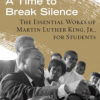 "Beacon Press ""A Time to Break Silence"" Cover"